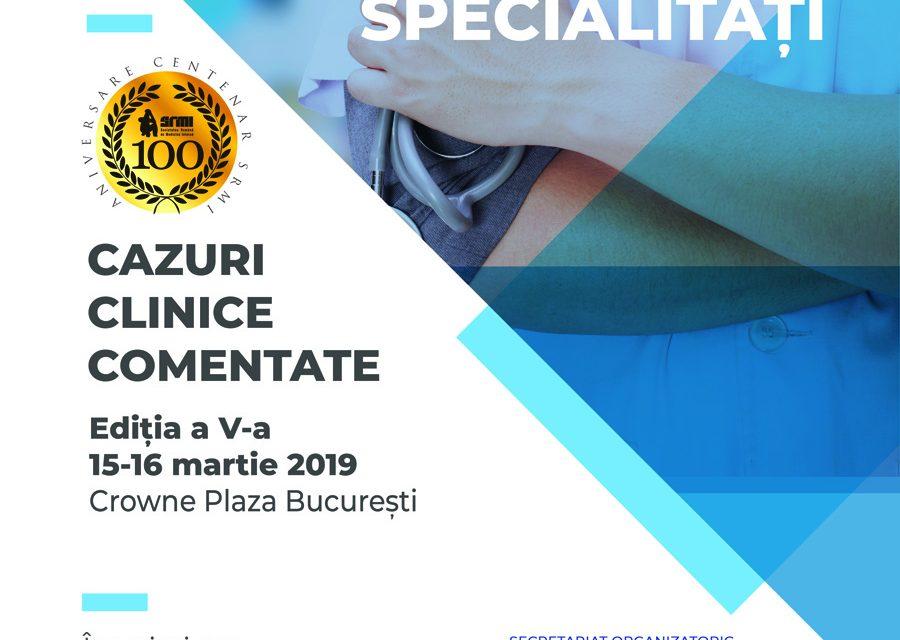 Raport de gardă între Specialități – Cazuri clinice comentate, ediția a V-a
