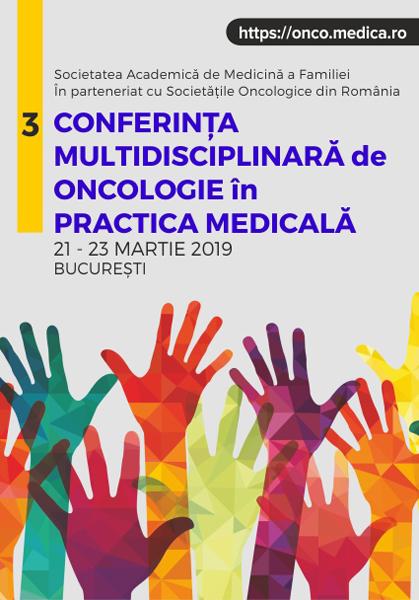 Conferinţa Naţională de Oncologie în Practica Medicală: 21-23 martie, București