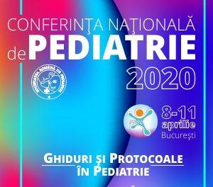 Conferința Națională de Pediatrie 2020: 8-11 aprilie, București