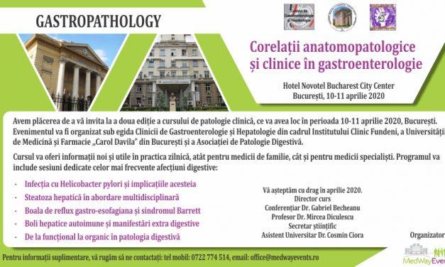 """Curs de patologie clinică """"Corelații anatomopatologice și clinice în gastroenterologie"""": 10-11 aprilie, București"""