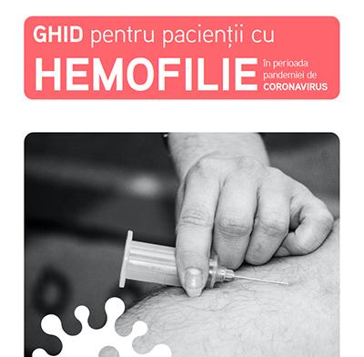 Ghid pentru pacienții cu hemofilie în perioada pandemiei Covid-19, realizat de ANHR