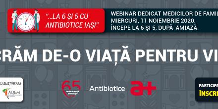 """Webinarul aniversar """"Antibiotice 65: Lucrăm de-o viață pentru viață"""" se apropie. Ultimele zile de înscriere, până la 11 noiembrie"""