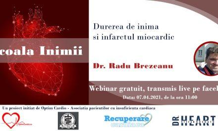 A cincea sesiune Școala Inimii cu Dr. Radu Brezeanu va avea loc miercuri – Durerea de inimă și infarctul miocardic
