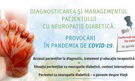 Diagnosticarea și managementul pacientului cu neuropatie diabetică. Provocări în pandemia de COVID-19