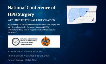 Conferința Națională de Chirurgie Hepato-biliopancreatică cu participare internațională: 25-28 noiembrie