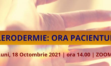 """""""Cunoașterea și recunoașterea sclerodermiei sistemice"""" – tema întâlnirii Comunității OSC – Bolile Rare de pe 18 octombrie"""